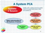 a system pca