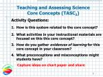 teaching and assessing science core concepts tasc 2