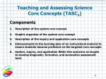 teaching and assessing science core concepts tasc 211