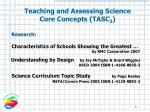 teaching and assessing science core concepts tasc 25