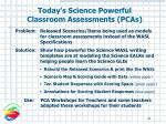 today s science powerful classroom assessments pcas