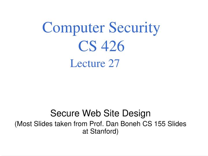 Computer security cs 426 lecture 27