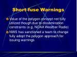 short fuse warnings6