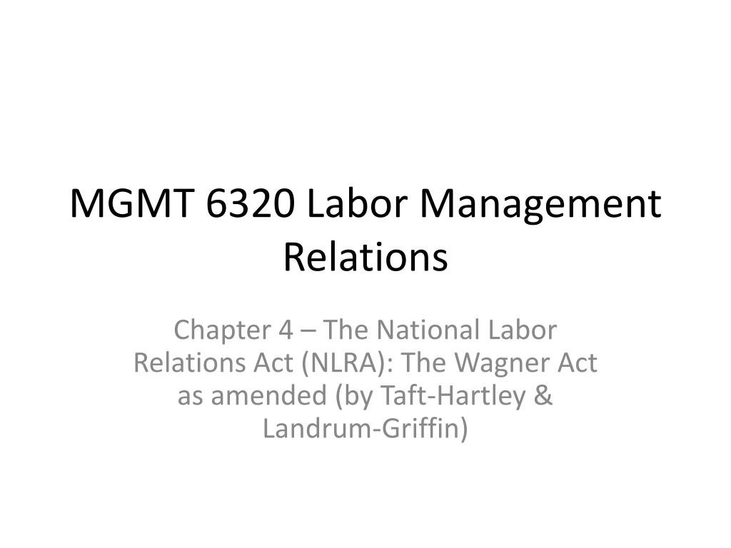 mgmt 6320 labor management relations l.