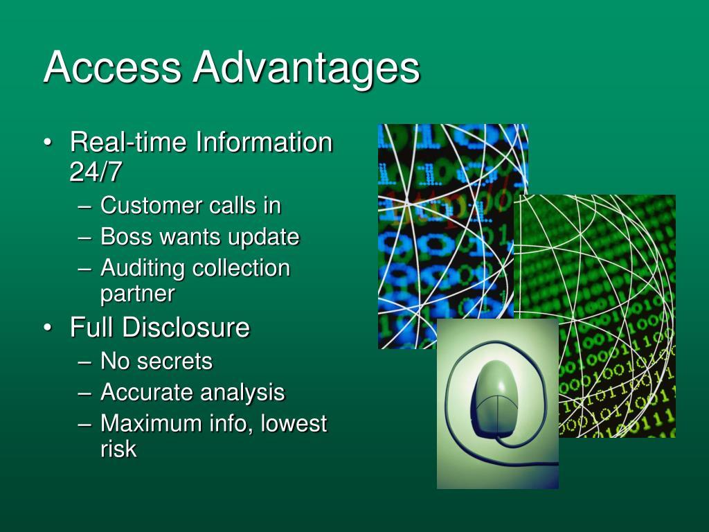 Access Advantages