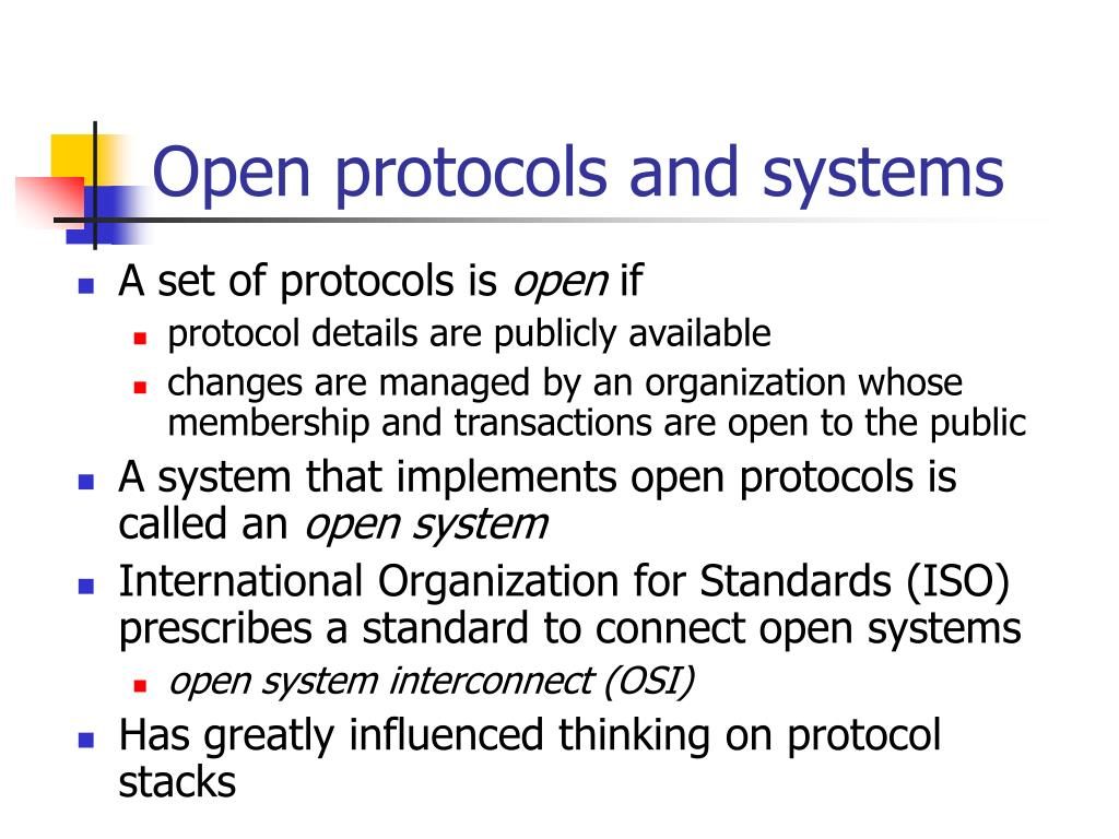 Open protocols and systems
