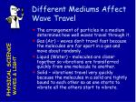 different mediums affect wave travel