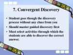 7 convergent discovery