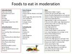 foods to eat in moderation