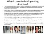 why do people develop eating disorders