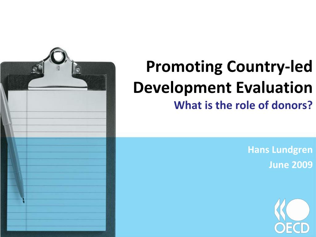 promoting country led development evaluation what is the role of donors l.