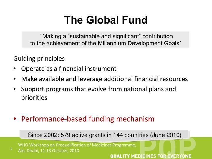 T he global fund