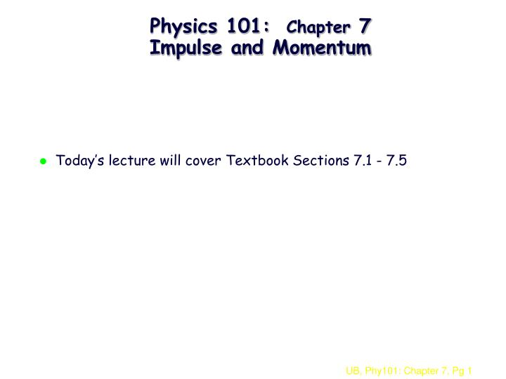 physics 101 chapter 7 impulse and momentum n.