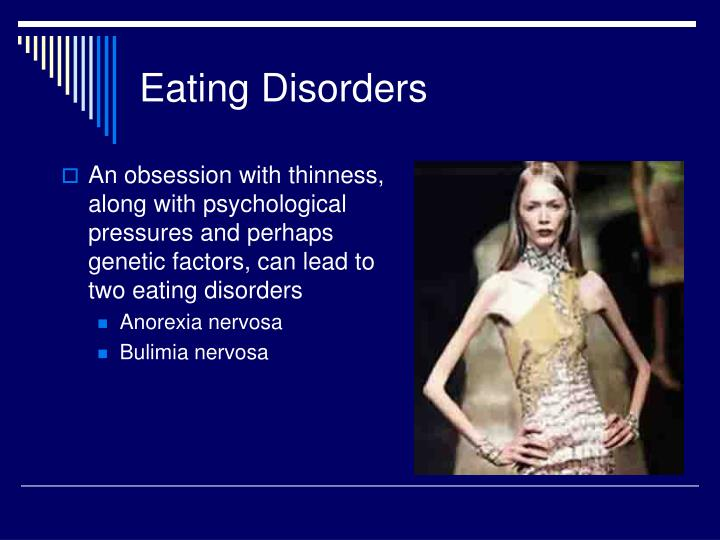 eating disorders and the pressure to The truth about eating disorders by focus on the family article about: teens wavebreak media reduced body temperature and low blood pressure.