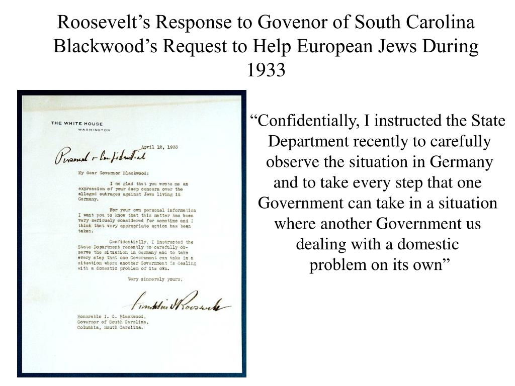 Roosevelt's Response to Govenor of South Carolina Blackwood's Request to Help European Jews During 1933