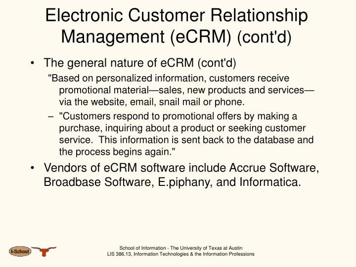 electronic customer relationship management Oracle's siebel crm applications deliver a combination of transactional, analytical, and engagement features to expertly manage customer-facing operations.