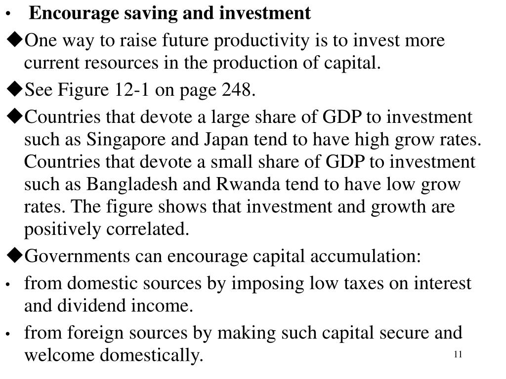 Encourage saving and investment