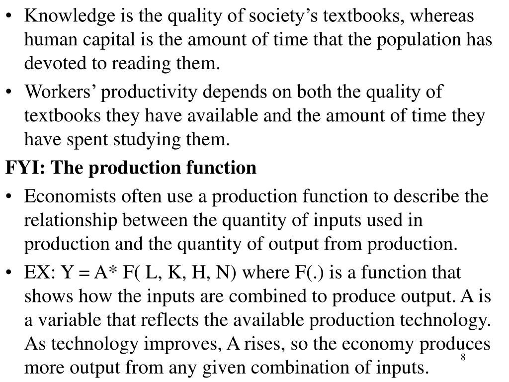 Knowledge is the quality of society's textbooks, whereas human capital is the amount of time that the population has devoted to reading them.