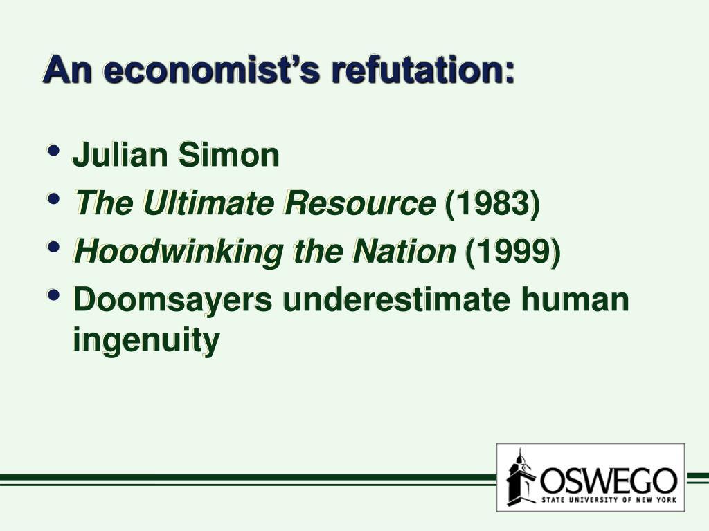 An economist's refutation: