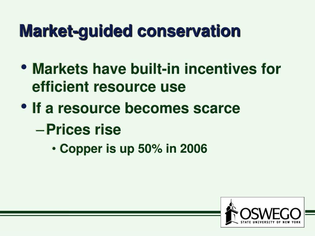 Market-guided conservation