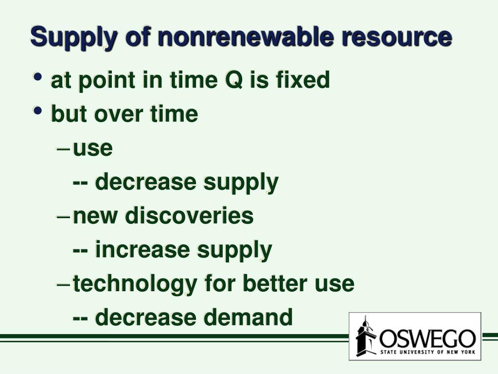 Supply of nonrenewable resource