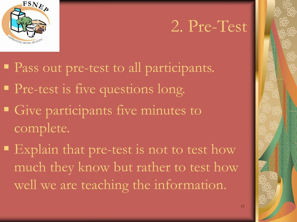 2. Pre-Test