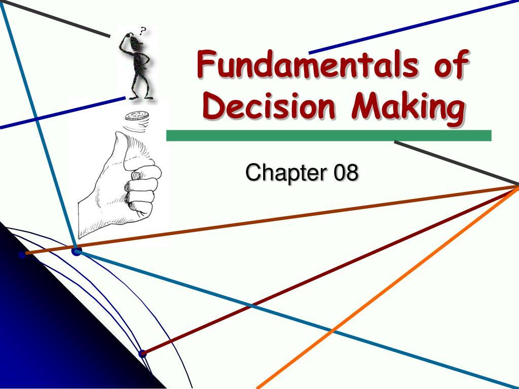 fundamentals of decision making l.