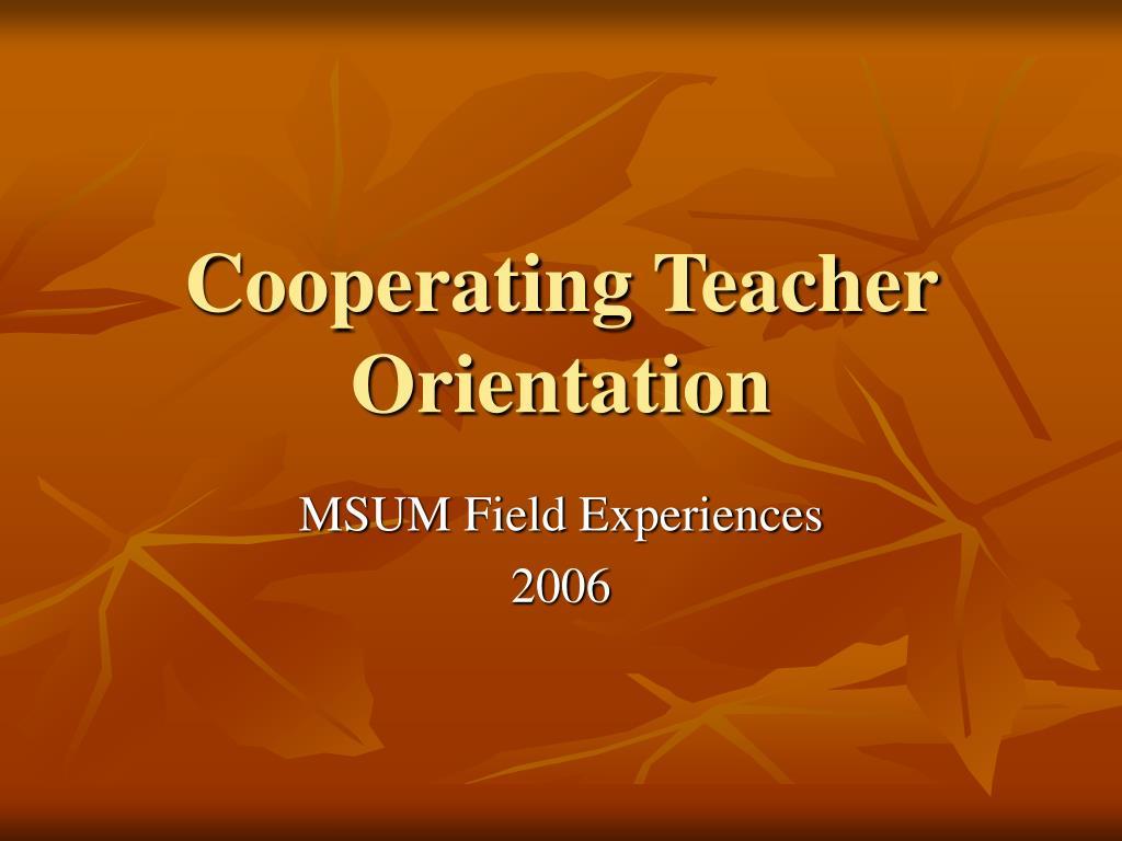 cooperating teacher orientation l.