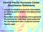 central pacific hurricane center disturbance statements
