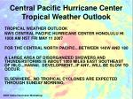 central pacific hurricane center tropical weather outlook2