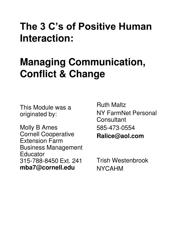 the 3 c s of positive human interaction managing communication conflict change n.