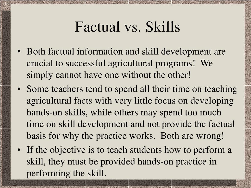 Factual vs. Skills