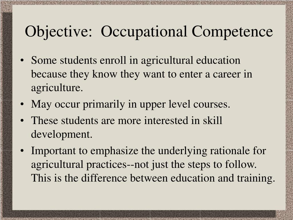 Objective:  Occupational Competence