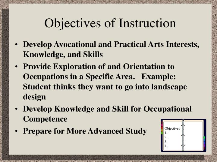 objectives of instruction develop avocational and practical arts interests