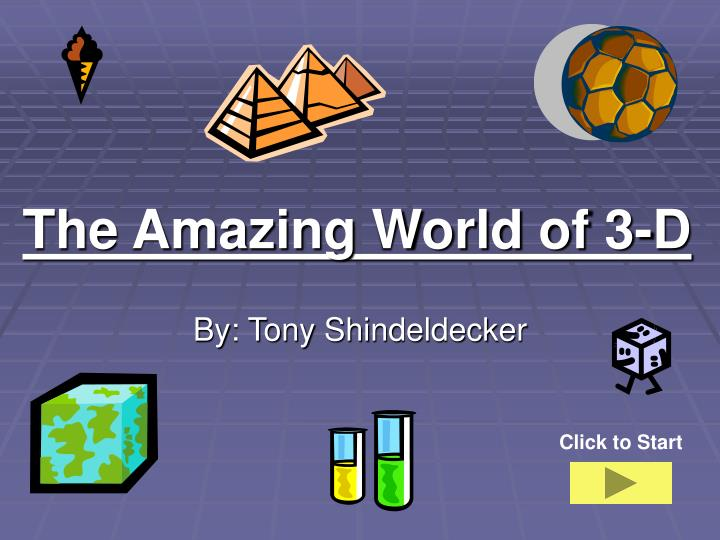 the amazing world of 3 d n.