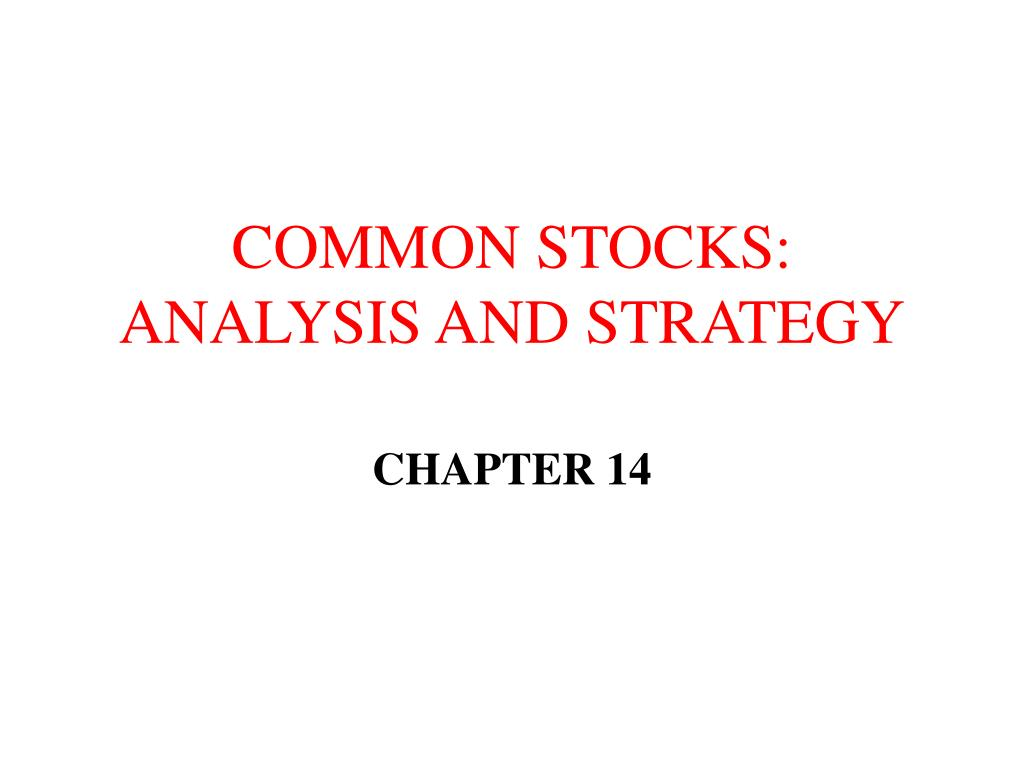 common stocks analysis and strategy l.