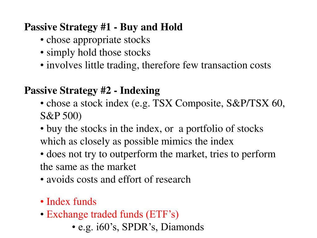 Passive Strategy #1 - Buy and Hold