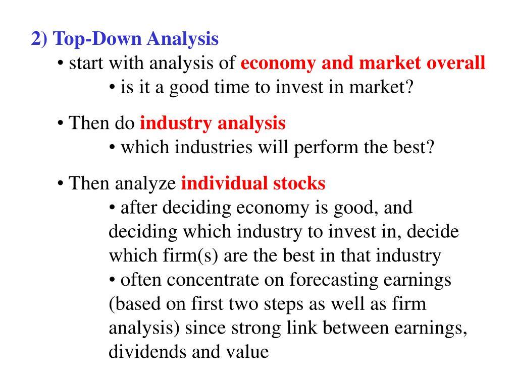 2) Top-Down Analysis