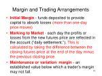 margin and trading arrangements