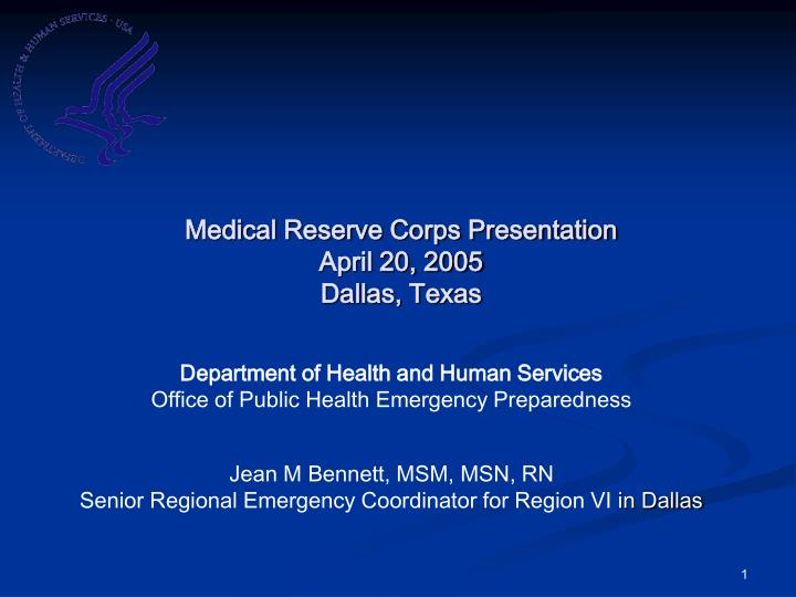 Medical reserve corps presentation april 20 2005 dallas texas
