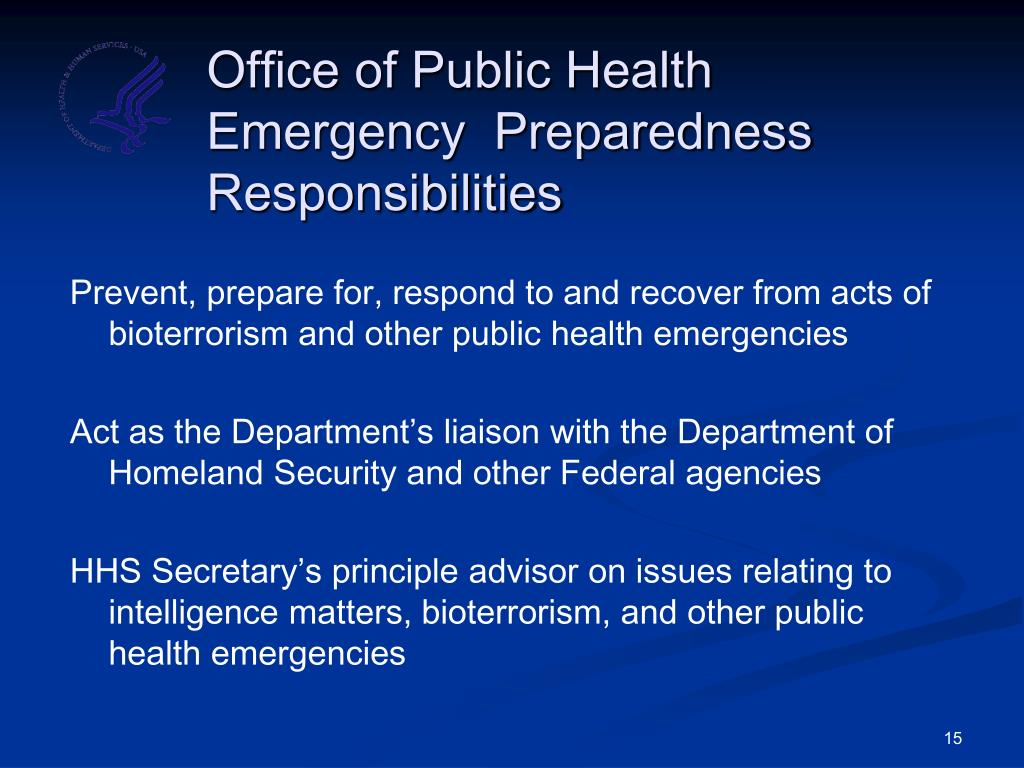 Office of Public Health Emergency  Preparedness Responsibilities