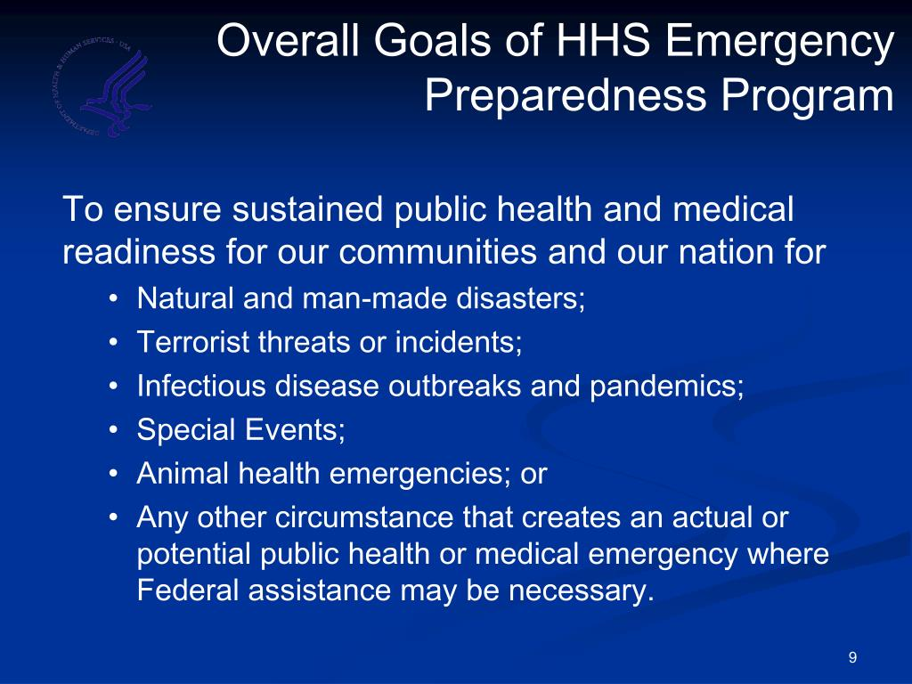 Overall Goals of HHS Emergency Preparedness Program