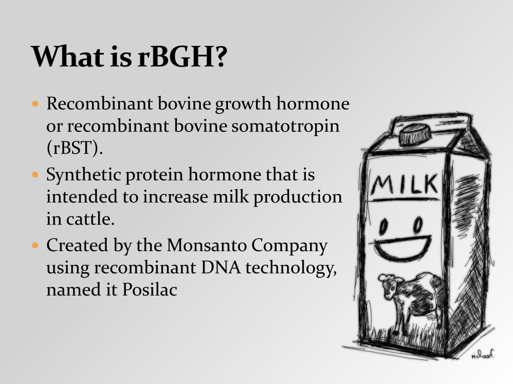 What is rBGH?