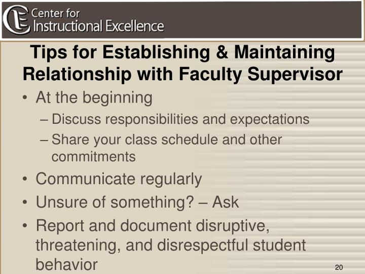Tips for Establishing & Maintaining Relationship with Faculty Supervisor