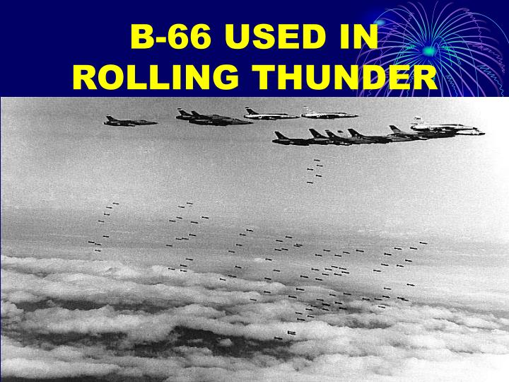 B-66 USED IN ROLLING THUNDER