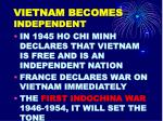 vietnam becomes independent