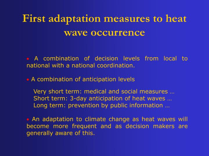 First adaptation measures to heat wave occurrence