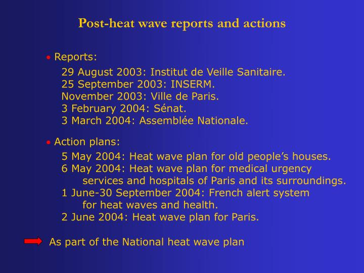 Post-heat wave reports and actions