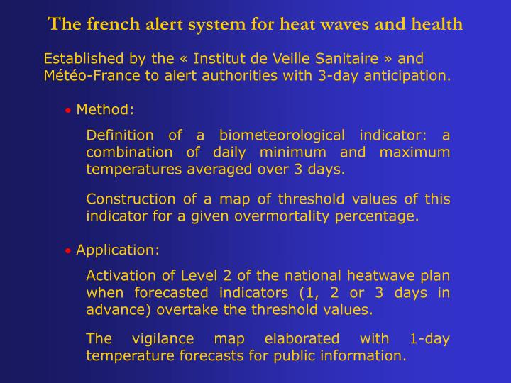 The french alert system for heat waves and health