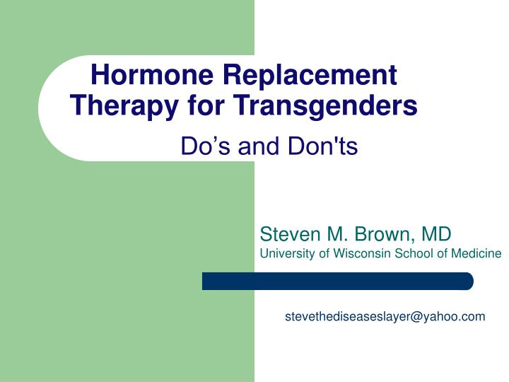 hormone replacement therapy for transgenders do s and don ts n.
